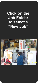 "Click on the Job Folder to select a ""New Job"""